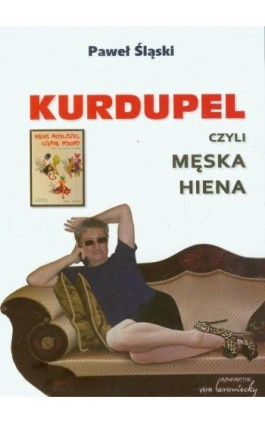 Kurdupel, czyli męska hiena - Paweł Śląski - Ebook - 978-83-60748-40-4