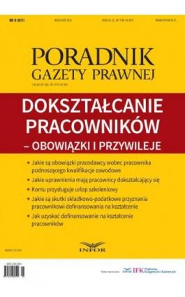 Dokształcanie pracowników - obowiązki i przywileje - Infor Pl - Ebook - 978-83-7440-237-8