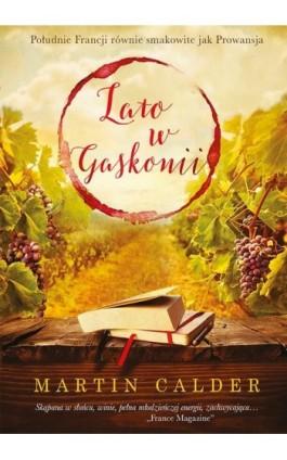 Lato w Gaskonii - Martin Calder - Ebook - 978-83-287-0071-0