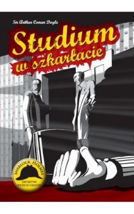 Studium w szkarłacie - Arthur Conan Doyle - Ebook - 978-83-7993-245-0