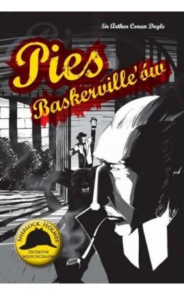 Pies Baskerville'ów - Arthur Conan Doyle - Ebook - 978-83-7993-251-1