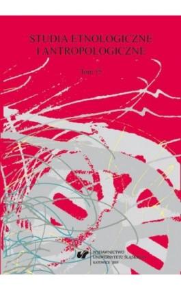 Studia Etnologiczne i Antropologiczne. T. 15 - Ebook