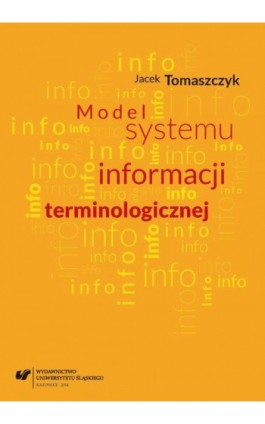 Model systemu informacji terminologicznej - Jacek Tomaszczyk - Ebook - 978-83-8012-340-3