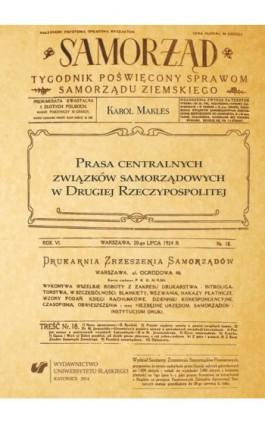 Prasa centralnych związków samorządowych w Drugiej Rzeczypospolitej - Karol Makles - Ebook - 978-83-8012-152-2