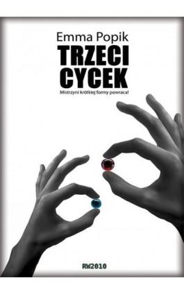 Trzeci cycek - Emma Popik - Ebook - 978-83-63598-74-7