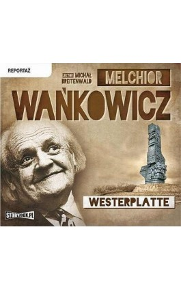 Westerplatte - Melchior Wańkowicz - Audiobook - 978-83-7927-546-5
