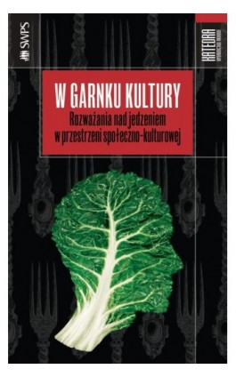 W garnku kultury - Ebook - 978-83-63434-81-6