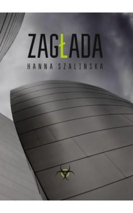 Zagłada - Halina Szalińska - Ebook - 978-83-7823-395-4