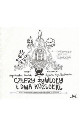 Cztery żywioły i dwa koziołki - Agnieszka Idziak - Ebook - 978-83-89284-77-8
