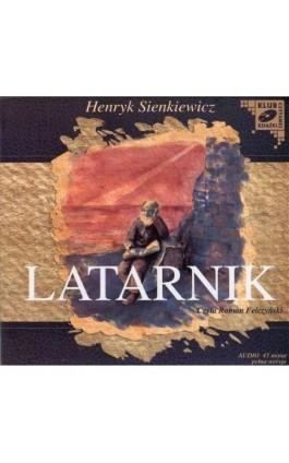 Latarnik - Henryk Sienkiewicz - Audiobook - 978-83-7699-825-1