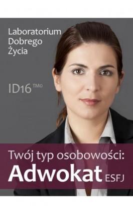 Twój typ osobowości: Adwokat (ESFJ) - Praca zbiorowa - Ebook - 978-83-7981-003-1