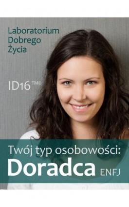 Twój typ osobowości: Doradca (ENFJ) - Praca zbiorowa - Ebook - 978-83-7981-012-3