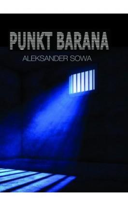Punkt Barana - Aleksander Sowa - Ebook - 978-83-945444-2-3