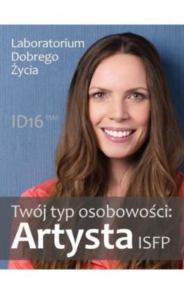 Twój typ osobowości: Artysta (ISFP) - Praca zbiorowa - Ebook - 978-83-7981-009-3