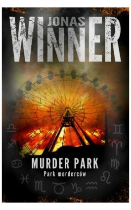 Murder park. Park morderców - Jonas Winner - Ebook - 978-83-62577-63-7