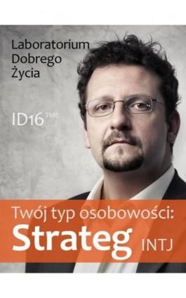 Twój typ osobowości: Strateg (INTJ) - Praca zbiorowa - Ebook - 978-83-7981-045-1
