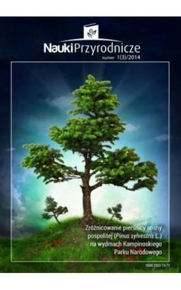 Nauki Przyrodnicze nr 1 (3)/2014 - Łukasz Kurasiewicz - Ebook