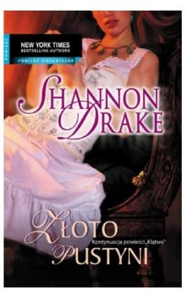 Złoto pustyni - Shannon Drake - Ebook - 978-83-238-7723-3