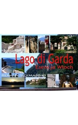 Lago di Garda - Roman Szymański - Ebook - 978-83-61184-99-7