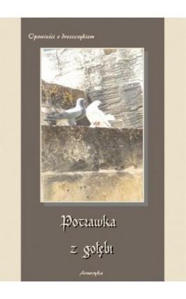 Potrawka z gołębi Opowieści z dreszczykiem - Praca zbiorowa - Ebook - 978-83-7950-054-3