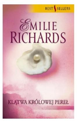 Klątwa Królowej Pereł - Emilie Richards - Ebook - 978-83-238-7704-2