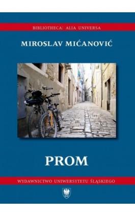 Prom - Miroslav Mićanović - Ebook - 978-83-8012-477-6