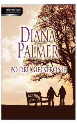 Po drugiej stronie - Diana Palmer - Ebook - 978-83-276-0113-1