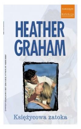 Księżycowa zatoka - Heather Graham - Ebook - 978-83-238-7545-1