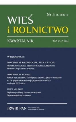 Wieś i Rolnictwo nr 2(171)/2016 - Mirosław Drygas - Ebook