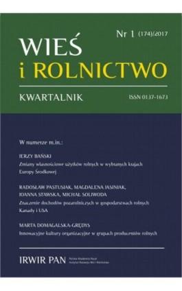 Wieś i Rolnictwo nr 1(174)/2017 - Ebook