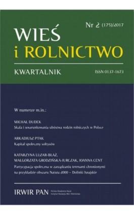 Wieś i Rolnictwo nr 2(175)/2017 - Ebook