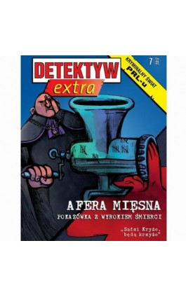 Detektyw Extra nr 3/2017 - Przedsiębiorstwo Wydawnicze Rzeczpospolita - Audiobook