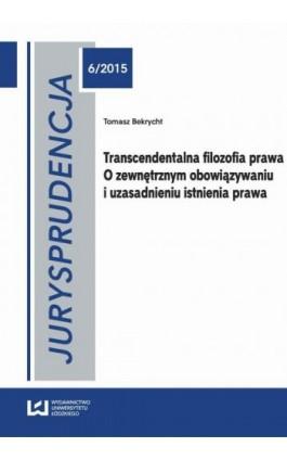 Jurysprudencja 6/2015 - Tomasz Bekrycht - Ebook - 978-83-7969-587-4