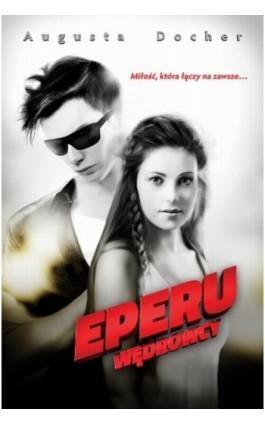 Eperu - Augusta Docher - Ebook - 978-83-7551-447-6