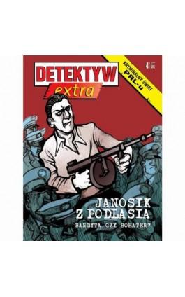 Detektyw Extra nr 4/2017 - Przedsiębiorstwo Wydawnicze Rzeczpospolita - Audiobook