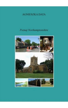 Poznaj Northamptonshire - Agnieszka Data - Ebook - 978-83-7859-234-1