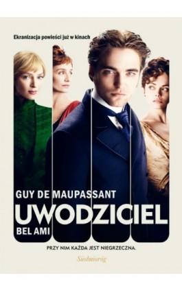 Uwodziciel. Bel Ami - Guy de Maupassant - Ebook - 978-83-7568-962-4