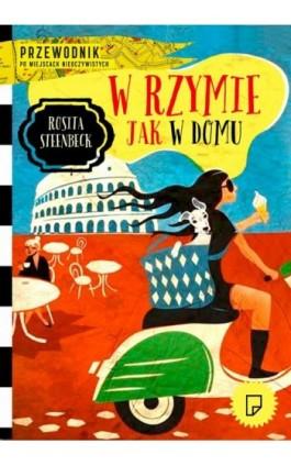 W Rzymie jak w domu - Rosita Steenbeek - Ebook - 978-83-63656-56-0