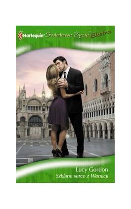 Szklane serce z Wenecji - Lucy Gordon - Ebook - 978-83-238-8248-0