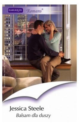 Balsam dla duszy - Jessica Steele - Ebook - 978-83-238-7596-3