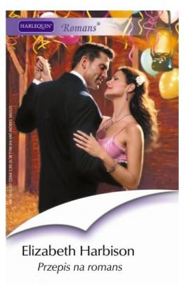Przepis na romans - Elizabeth Harbison - Ebook - 978-83-238-7590-1