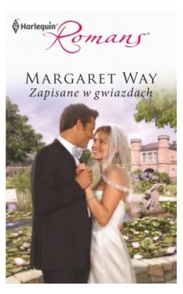 Zapisane w gwiazdach - Margaret Way - Ebook - 978-83-238-8226-8