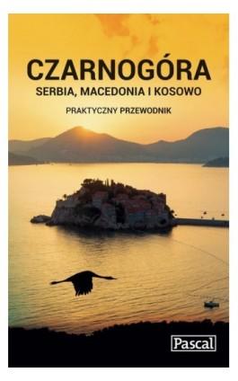 Czarnogóra - Praktyczny przewodnik - Krzysztof Bzowski - Ebook - 978-83-7642-581-8