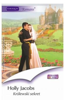 Królewski sekret - Holly Jacobs - Ebook - 978-83-238-7581-9