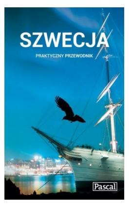Szwecja - Praktyczny przewodnik - Grzegorz Micuła - Ebook - 978-83-7642-583-2