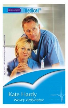 Nowy ordynator - Kate Hardy - Ebook - 978-83-238-7549-9