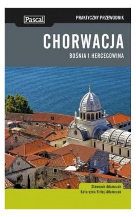 Chorwacja - Praktyczny przewodnik - Sławomir Adamczak - Ebook - 978-83-7642-565-8