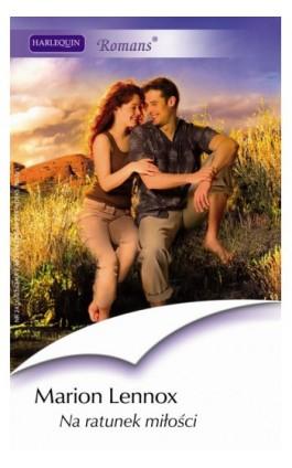 Na ratunek miłości - Marion Lennox - Ebook - 978-83-238-7595-6