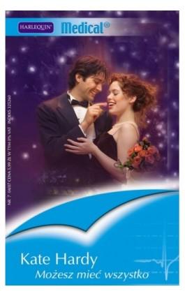 Możesz mieć wszystko - Kate Hardy - Ebook - 978-83-238-7553-6