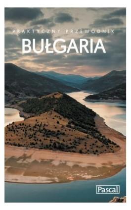 Bułgaria - Praktyczny przewodnik - Sławomir Adamczak - Ebook - 978-83-8103-011-3